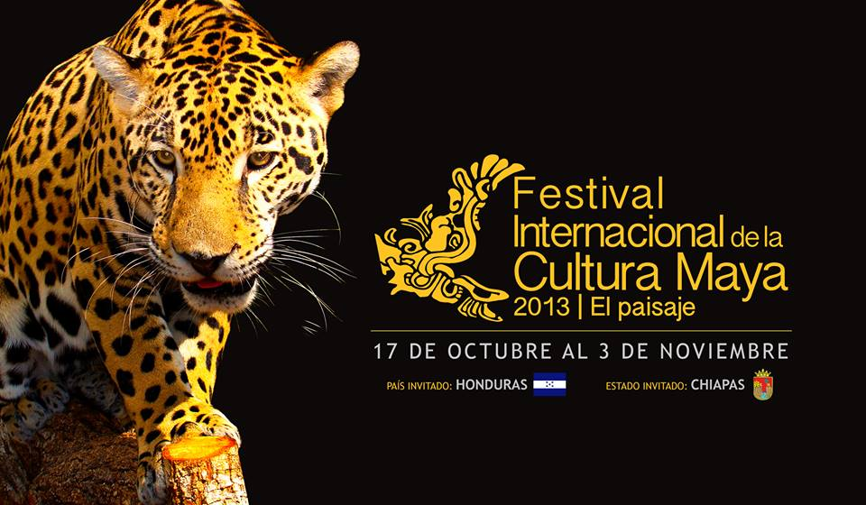 Festival Internacional de la Cultura Maya 2013